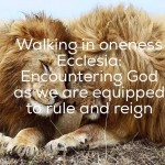 WALKING IN ONENESS ECCELESIA